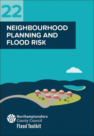 Flood Guide 22: Neighbourhood Planning and Flood Risk