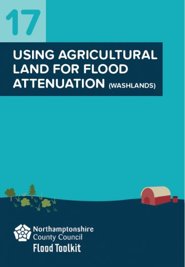 Flood Guide 17: Using Agricultural Land for Attenuation